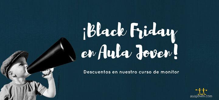 ¡BLACK FRIDAY EN AULA JOVEN!